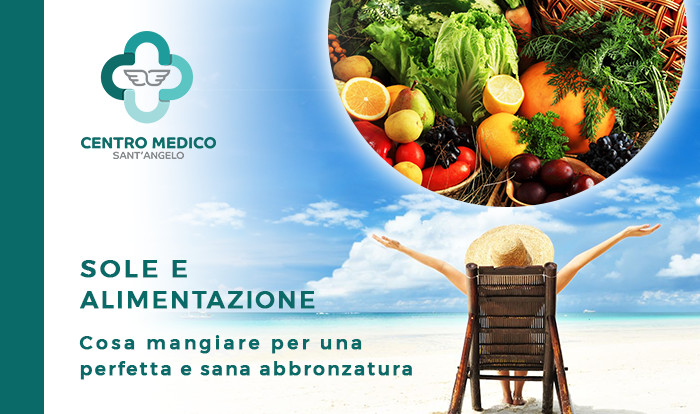https://www.centromedicosantangelo.it/wp-content/uploads/2018/07/post-sole-e-alimentazione.jpg